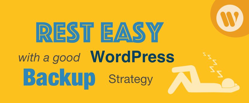 rest-easy-with-a-wordpress-backup-header.png